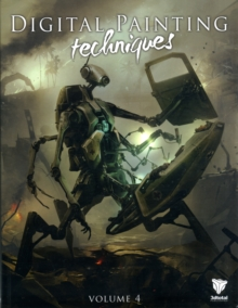 Digital Painting Techniques : Volume 4, Paperback Book