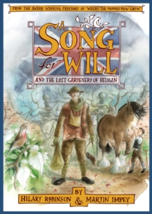 A Song for Will : The Lost Gardeners of Heligan, Hardback Book