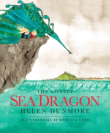 The Lonely Sea Dragon, Hardback Book