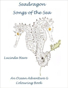 SEADRAGON SONGS OF THE SEA, Paperback Book