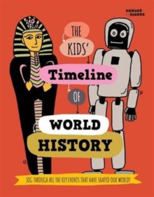 The Kids' Timeline of World History, Paperback Book