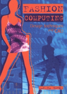 Fashion Computing : Design Techniques and CAD, Paperback Book