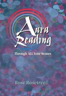 Aura Reading Through ALL Your Senses, Paperback Book