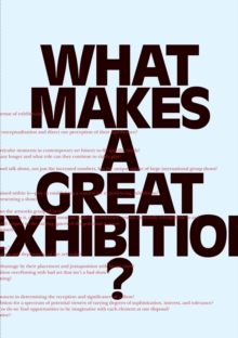 What Makes a great Exhibition?, Paperback Book