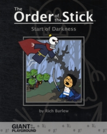 Order of the Stick: Start of Darkness, Paperback Book