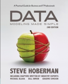 Data Modeling Made Simple : A Practical Guide for Business & it Professionals, Paperback Book