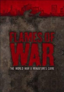 "Flames of War : The World War II Miniatures Game : Version 3 WITH ""Rulebook"" AND ""Forces"" AND ""Hobby"", Mixed media product Book"