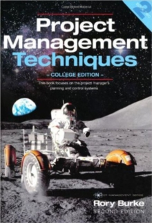 Project Management Techniques : College Edition, Paperback Book