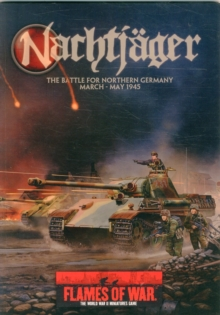 Nachtjager : The Battle for Northern Germany March - May 1945, Paperback Book
