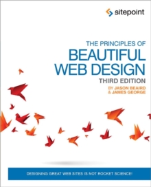 The Principles of Beautiful Web Design, Paperback Book