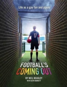 Football's Coming Out : Life as a Gay Fan and Player, Paperback Book