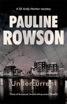 Undercurrent Police Procedural Crime Novel : The Ninth in the DI Andy Horton Crime Series, Paperback Book