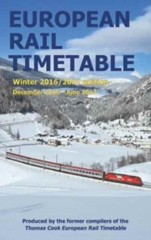 European Rail Timetable Winter: December 2016 - June 2017, Paperback Book