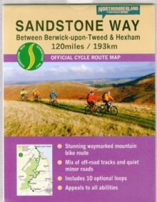 Sandstone Way Cycle Route Map - Northumberland : Between Berwick Upon Tweed and Hexham, Sheet map, folded Book