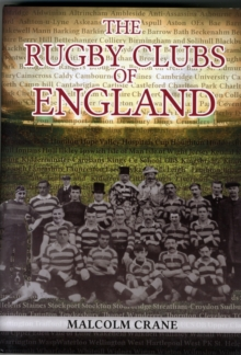 The Rugby Clubs of England, Hardback Book