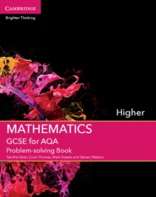 GCSE Mathematics for AQA Higher Problem-Solving Book, Paperback Book