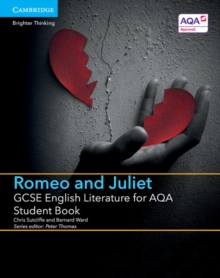 GCSE English Literature for AQA Romeo and Juliet Student Book, Paperback Book