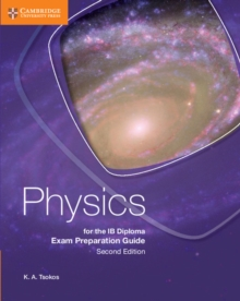 Physics for the IB Diploma Exam Preparation Guide, Paperback Book