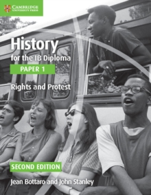 History for the IB Diploma Paper 1 Rights and Protest : Paper 1, Paperback Book