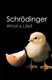 What is Life? : With Mind and Matter and Autobiographical Sketches, Paperback Book
