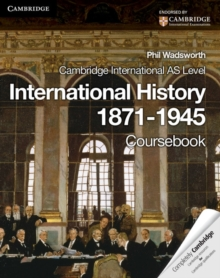Cambridge International AS Level International History 1871-1945 Coursebook, Paperback Book