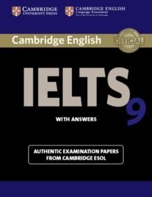 Cambridge IELTS 9 Student's Book with Answers : Authentic Examination Papers from Cambridge ESOL Student's Book with Answers, Paperback Book