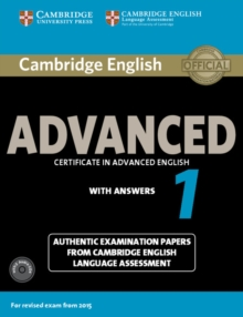 Cambridge English Advanced 1 for Revised Exam from 2015 Student's Book Pack (Student's Book with Answers and Audio CDs (2)) : Authentic Examination Papers from Cambridge English Language Assessment, Mixed media product Book