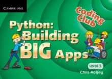 Coding Club Python: Building Big Apps Level 3, Paperback Book