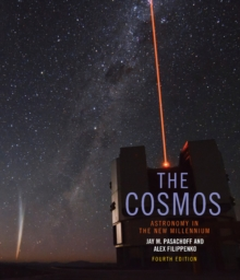 The Cosmos : Astronomy in the New Millennium, Paperback Book