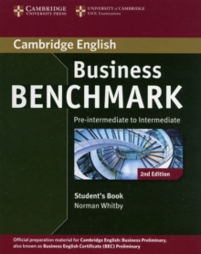 Business Benchmark Pre-intermediate to Intermediate Business Preliminary Student's Book, Paperback Book