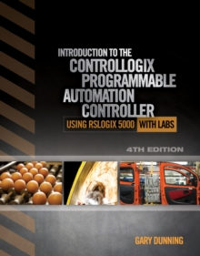 Introduction to the ControlLogix Programmable Automation Controller with Labs, Paperback Book