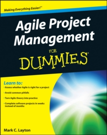 Agile Project Management for Dummies, Paperback Book
