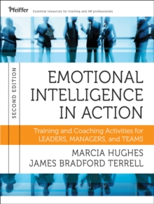 Emotional Intelligence in Action : Training and Coaching Activities for Leaders, Managers, and Teams, Paperback Book