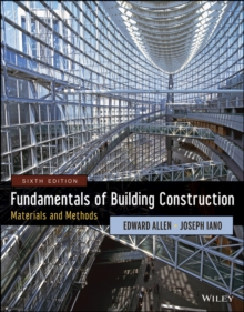 Fundamentals of Building Construction : Materials  and Methods, Sixth Edition, Hardback Book
