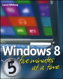 Windows 8 Five Minutes at a Time, Paperback Book