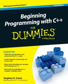 Beginning Programming with C++ for Dummies, 2nd Edition, Paperback Book