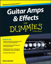 Guitar Amps & Effects For Dummies, Paperback Book