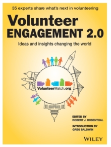 Volunteer Engagement 2.0 : Ideas and Insights Changing the World, Paperback Book