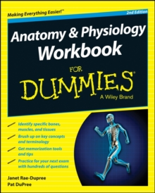 Anatomy & Physiology Workbook for Dummies, 2nd Edition, Paperback Book
