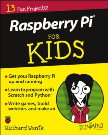 Raspberry Pi for Kids for Dummies, Paperback Book