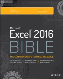 Excel 2016 Bible, Paperback Book