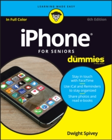 iPhone For Seniors For Dummies, Paperback Book