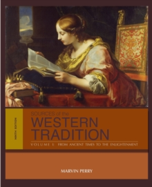 Sources of the Western Tradition : Volume I: From Ancient Times to the Enlightenment, Paperback Book