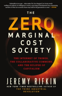The Zero Marginal Cost Society, Paperback Book