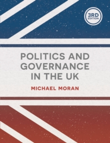 Politics and Governance in the UK, Paperback Book