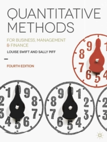 Quantitative Methods : For Business, Management and Finance, Paperback Book