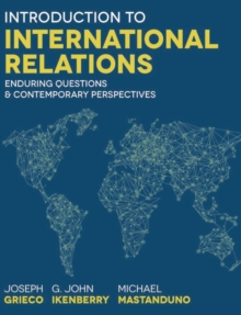 Introduction to International Relations : Enduring Questions and Contemporary Perspectives, Paperback Book