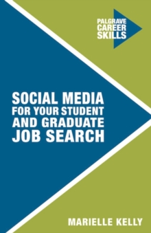 Social Media for Your Student and Graduate Job Search, Paperback Book