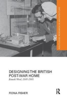 Designing the British Post-War Home