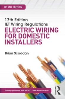 17th Edition IET Wiring Regulations: Electric Wiring for Domestic Installers, Paperback Book